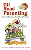 Caesar Pacifici Off Road Parenting: Practical Solutions for Difficult Behavior with DVD