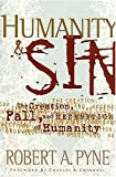 Humanity & Sin (Swindoll Leadership Library) (0849913721) by Robert Pyne