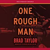 One Rough Man: A Pike Logan Thriller | [Brad Taylor]