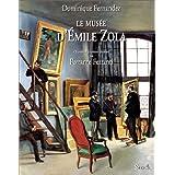 Le Musée d'Emile Zola. Haines et passions