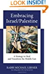Embracing Israel/Palestine: A Strateg...