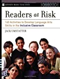 img - for Readers at Risk: 160 Activities to Develop Language Arts Skills in the Inclusive Classroom book / textbook / text book