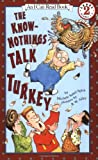 img - for The Know-Nothings Talk Turkey (I Can Read Book 2) book / textbook / text book