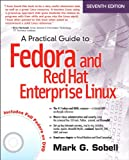 A Practical Guide to Fedora and Red Hat Enterprise Linux, 7/e