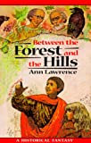 img - for Between the Forest and the Hills (Adventure Library) book / textbook / text book