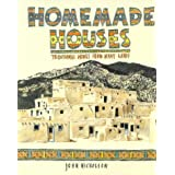Homemade Houses: Traditional Houses from Many Lands (Paperark) ~ John Nicholson