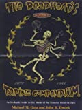 The Deadhead's Taping Compendium, VOLUME II: An In-Depth Guide to the Music of the Grateful Dead on Tape, 1975-1985