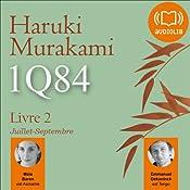 1Q84 - Livre 2, Juillet-Septembre | Haruki Murakami