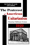 img - for The Pentecost Of American Unitarianism book / textbook / text book