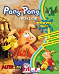 Pong Pong rettet die verlorene Welt....