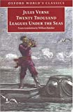 Twenty Thousand Leagues Under the Sea (Oxford World's Classics) (0192828398) by Jules Verne