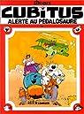 Cubitus, tome 16 : Alerte au p�dalosaure par Dupa
