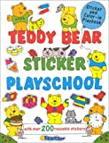 img - for Teddy Bear Sticker Playschool: With Over 200 Reusable Stickers (Super Stickers) book / textbook / text book