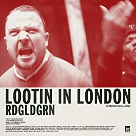 Lootin In London [Clean]