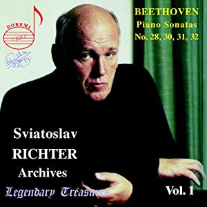 Legendary Treasures - Sviatoslav Richter Archives, Vol. 1 - Beethoven: Sonatas