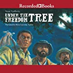 Under the Freedom Tree | Susan VanHecke