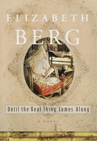 Until the Real Thing Comes Along:, Berg, Elizabeth