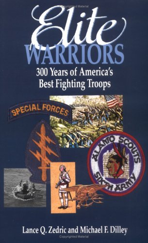 Image of Elite Warriors: 300 Years of America's Best Fighting Troops