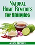 Natural Home Remedies for Shingles