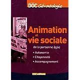 Animation et vie sociale de la personne �g�e : Autonomie Citoyennet� Accompagnementpar Etienne Bataille