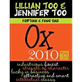 Fortune & Feng Shui 2010 Ox (Lillian Too & Jennifer Too Fortune & Feng Shui) ~ Lillian Too