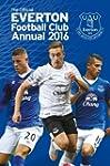 The Official Everton Annual 2016 (Ann...