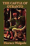 Image of The Castle of Otranto (Unabridged Start Publishing LLC)