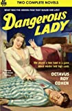 img - for Dangerous Lady & One Hour Late book / textbook / text book