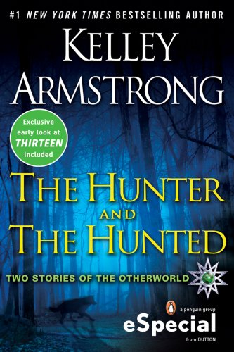 The Hunter and the Hunted: Two Stories of the Otherworld (The Otherworld Series) PDF