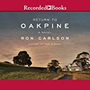 Return to Oakpine | [Ron Carlson]