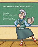 The Teacher Who Would Not Retire