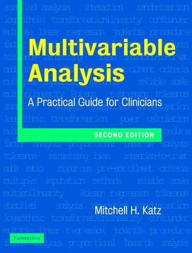 Multivariable Analysis: A Practical Guide for Clinicians