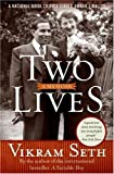 Two Lives: A Memoir (0060599677) by Seth, Vikram