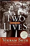 Two Lives: A Memoir (0060599677) by Seth, Vikram
