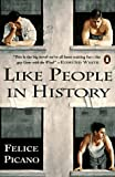 Like People in History: A Gay American Epic (0140245251) by Picano, Felice