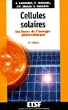 Cellules solaires : Les bases de l'nergie photovoltaque