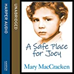 A Safe Place for Joey | Mary MacCracken