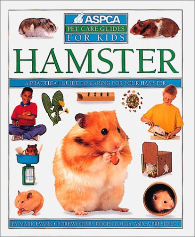 Hamster (ASPCA Pet Care Guides), Mark Evans