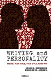 img - for Writing and Personality: Finding Your Voice, Your Style, Your Way book / textbook / text book