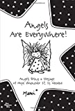 img - for Angels Are Everywhere! book / textbook / text book