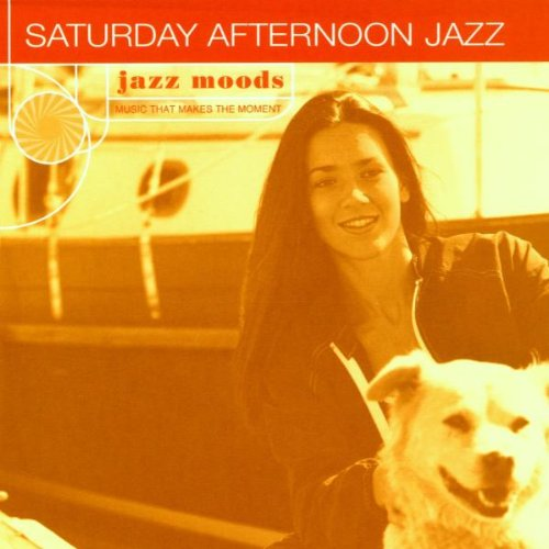Jazz Moods : Saturday Afternoon Jazz