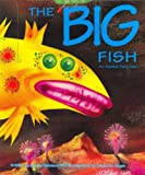 The Big Fish: An Alaskan Fairytale