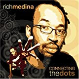echange, troc Rich Medina - Connecting the Dots
