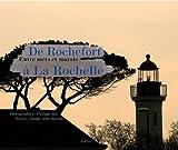 echange, troc Claude Ader-Martin - De Rochefort à La Rochelle : Entre mers et marais