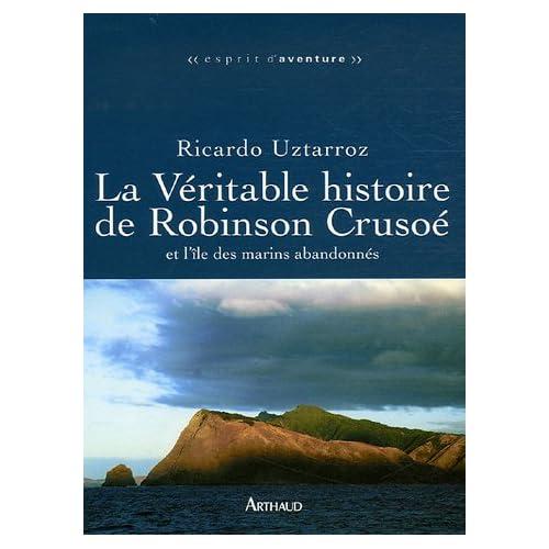 La Véritable histoire de Robinson Crusoé : Et l'île des marins oubliés