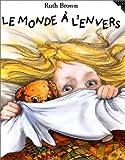 """Afficher """"Le Monde à l'envers"""""""