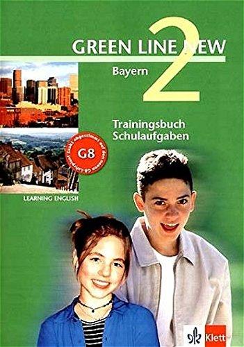 Green Line New 2. Trainingsbuch Schulaufgaben, Heft mit Audio-CD. Bayern: Gymnasium