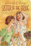 Sister of the Bride (0380728079) by Cleary, Beverly