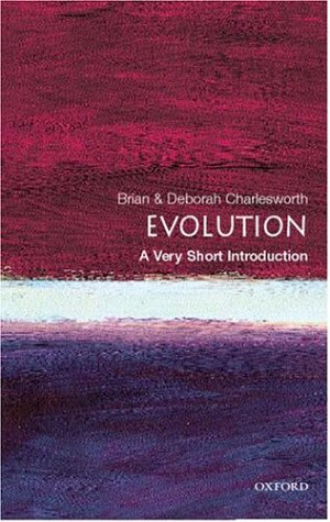 Evolution: A Very Short Introduction (Very Short Introductions), Brian Charlesworth
