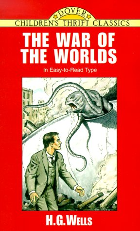 The War of the Worlds (Dover Children's Thrift Classics), H. G. WELLS